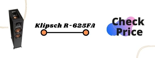 Klipsch R-625FA Floor Standing Speakers Under 500