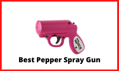 Best Pepper Spray Gun